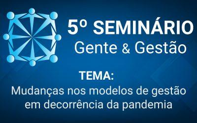 Inscrições abertas para o 5º Seminário Gente & Gestão do Sindiplastes